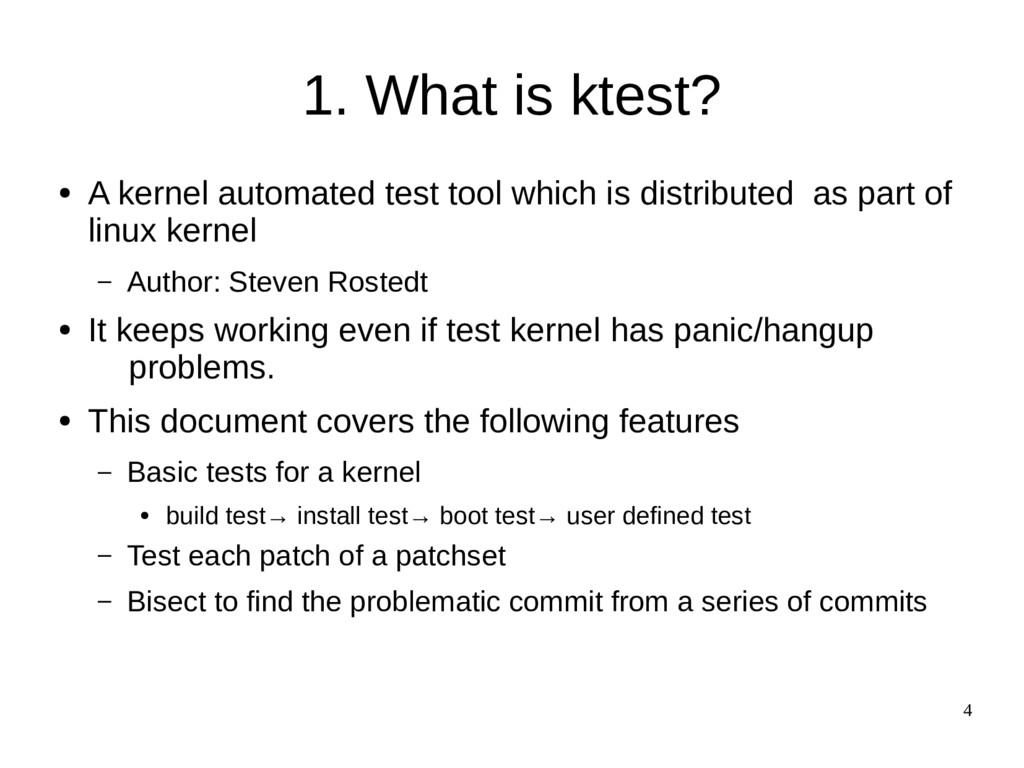 4 1. What is ktest? ● A kernel automated test t...