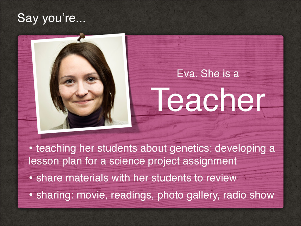 • teaching her students about genetics; develop...
