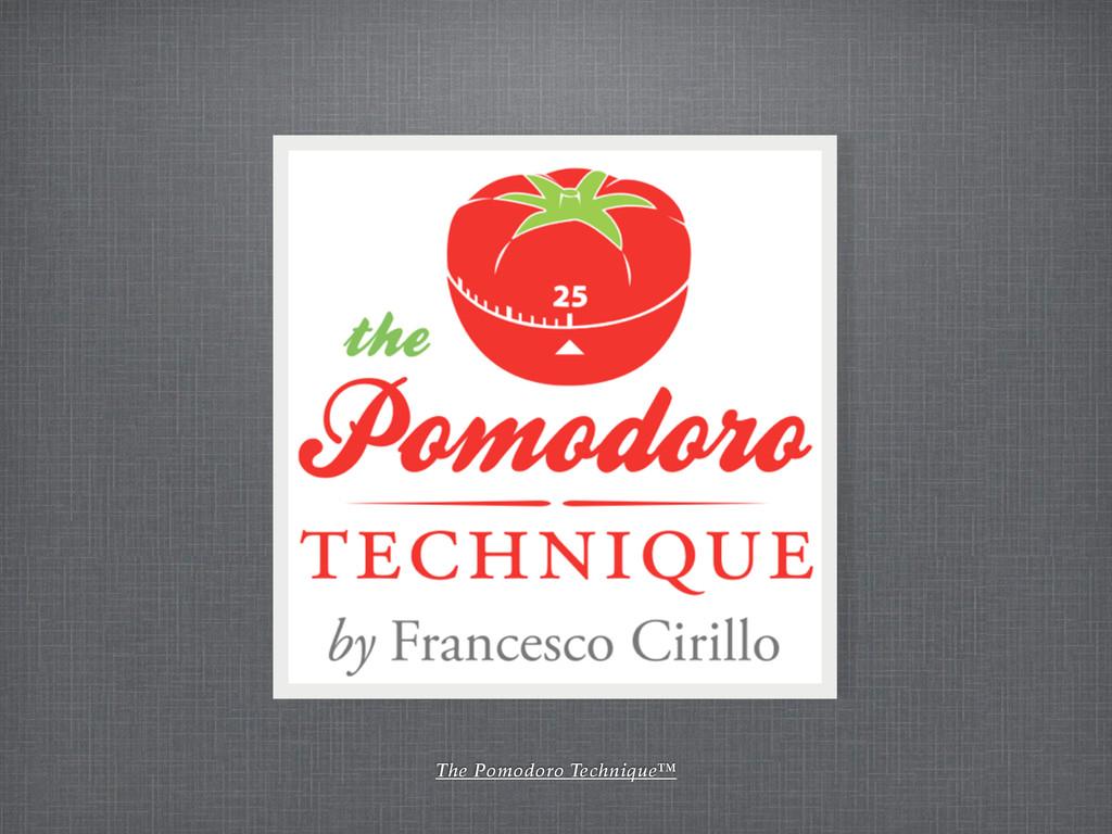 The Pomodoro Technique™