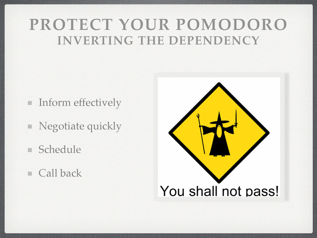 PROTECT YOUR POMODORO INVERTING THE DEPENDENCY...