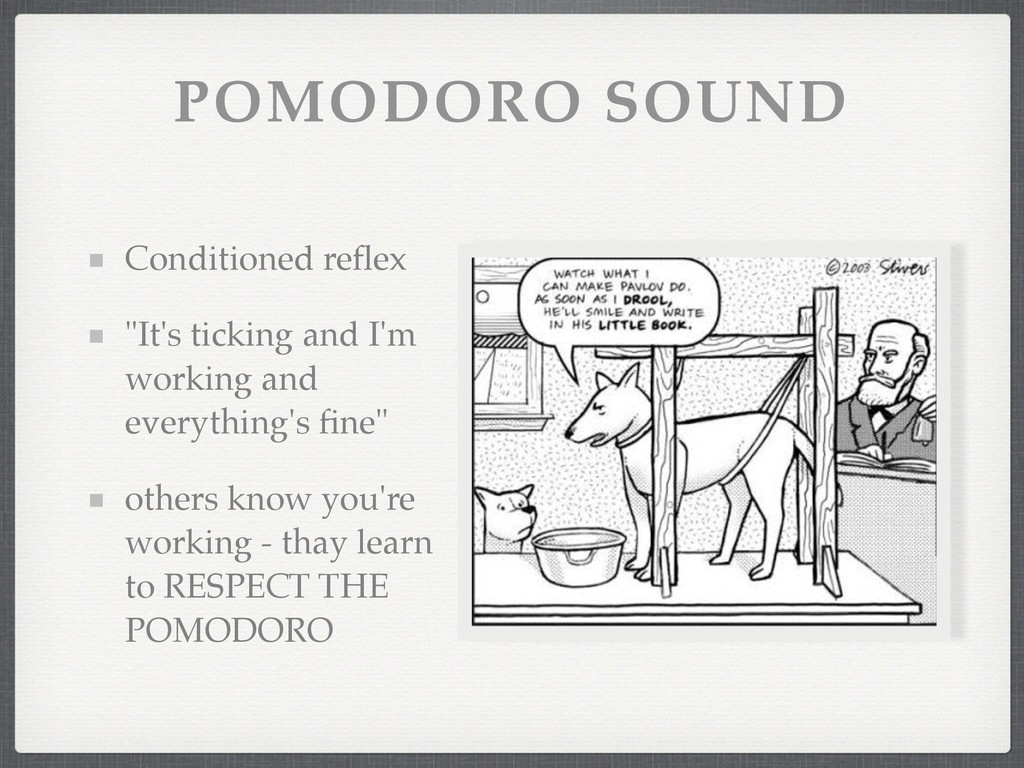 """POMODORO SOUND Conditioned reflex! """"It's ticking..."""