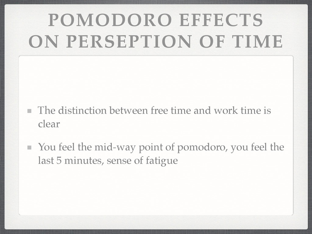 POMODORO EFFECTS ON PERSEPTION OF TIME The dis...