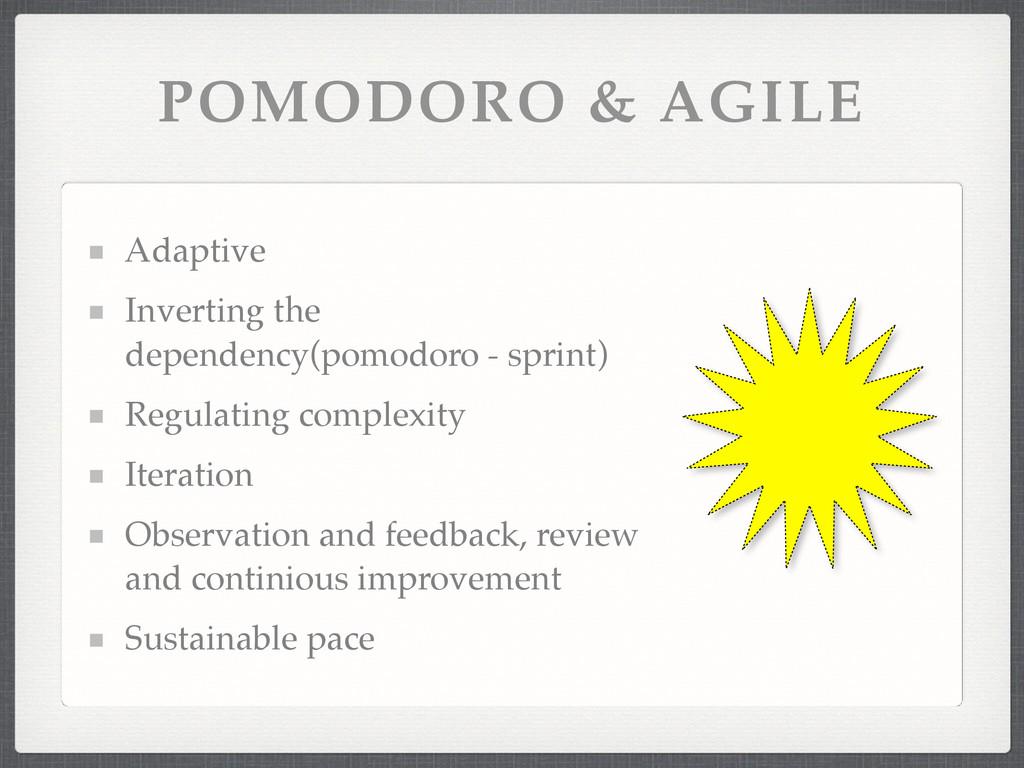 POMODORO & AGILE Adaptive! Inverting the depend...