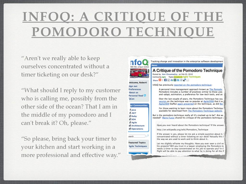 "INFOQ: A CRITIQUE OF THE POMODORO TECHNIQUE ""Ar..."