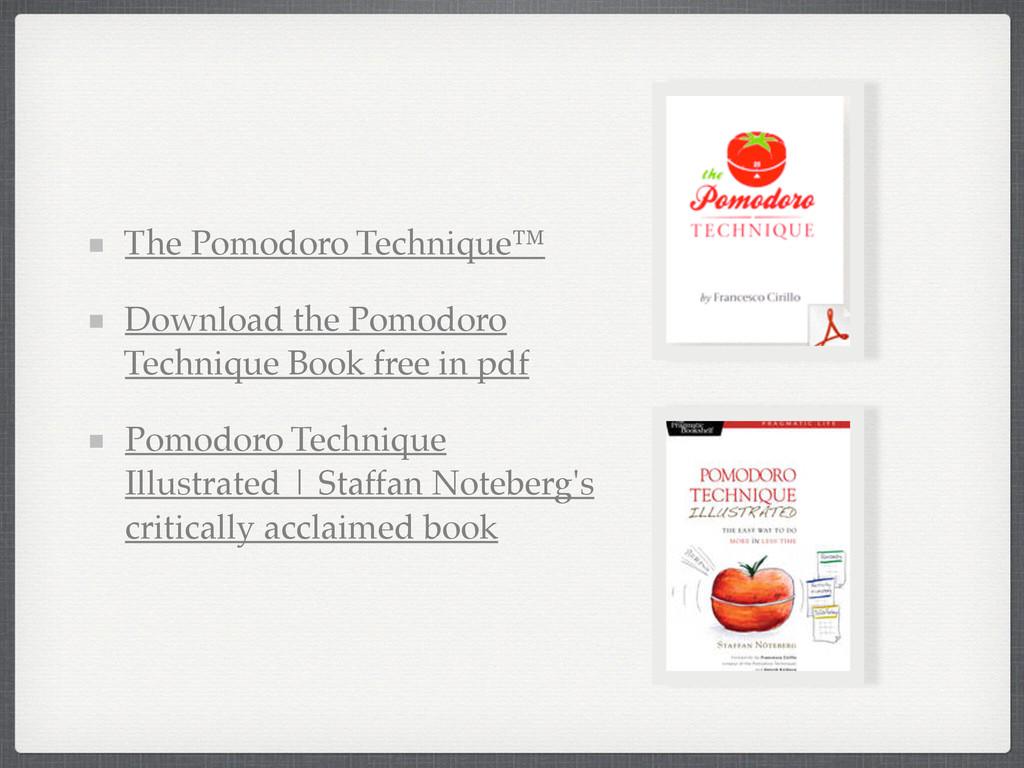 The Pomodoro Technique™! Download the Pomodoro ...