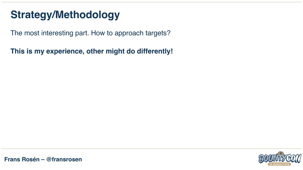 Frans Rosén – @fransrosen Strategy/Methodology ...