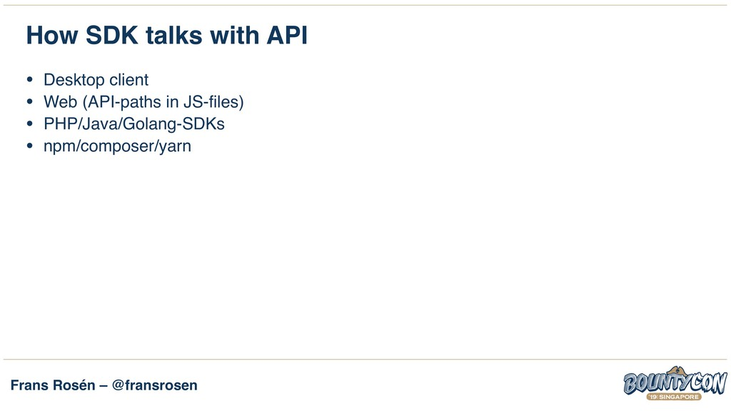 Frans Rosén – @fransrosen How SDK talks with AP...