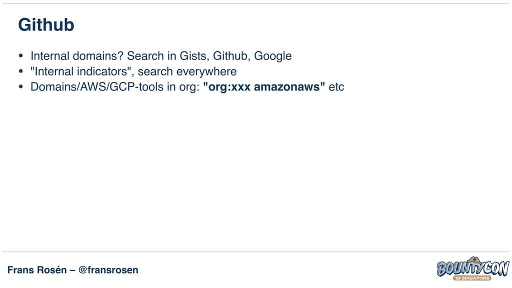 Frans Rosén – @fransrosen Github • Internal dom...