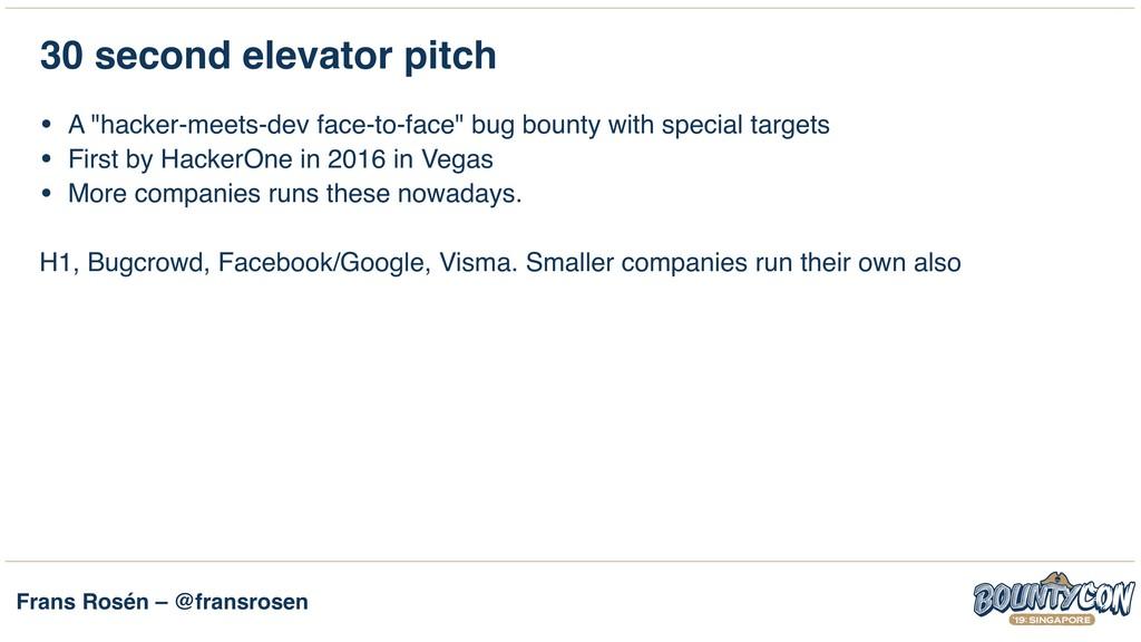 Frans Rosén – @fransrosen 30 second elevator pi...