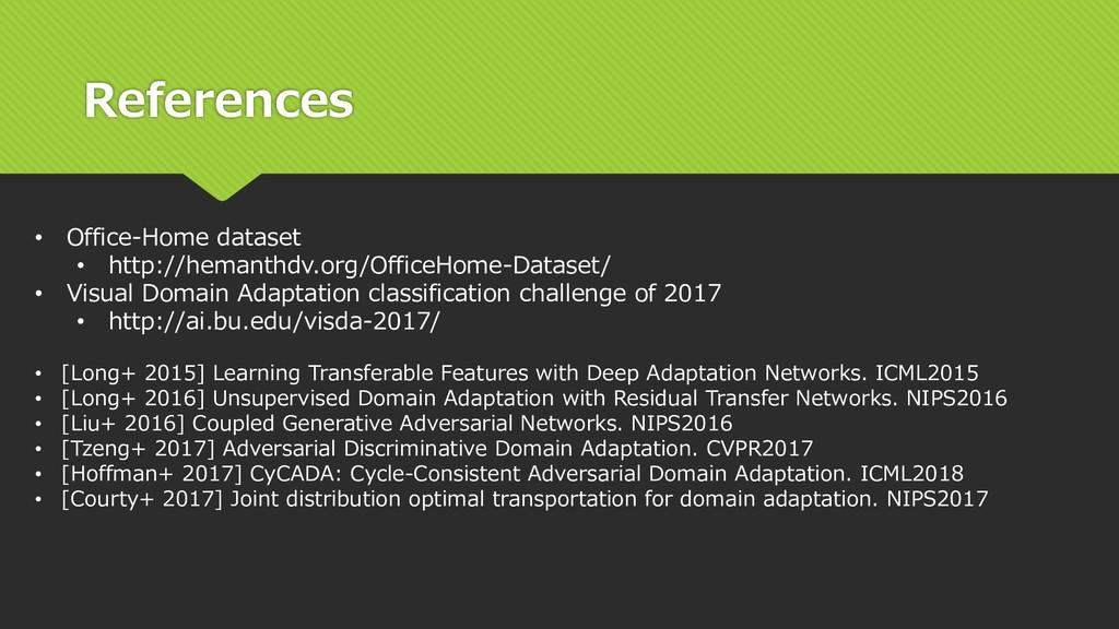 References • Office-Home dataset • http://heman...