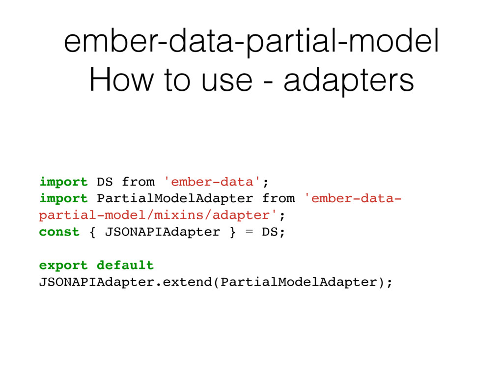 ember-data-partial-model How to use - adapters ...