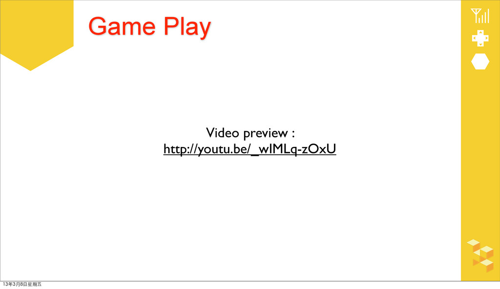 Game Play Video preview : http://youtu.be/_wIML...