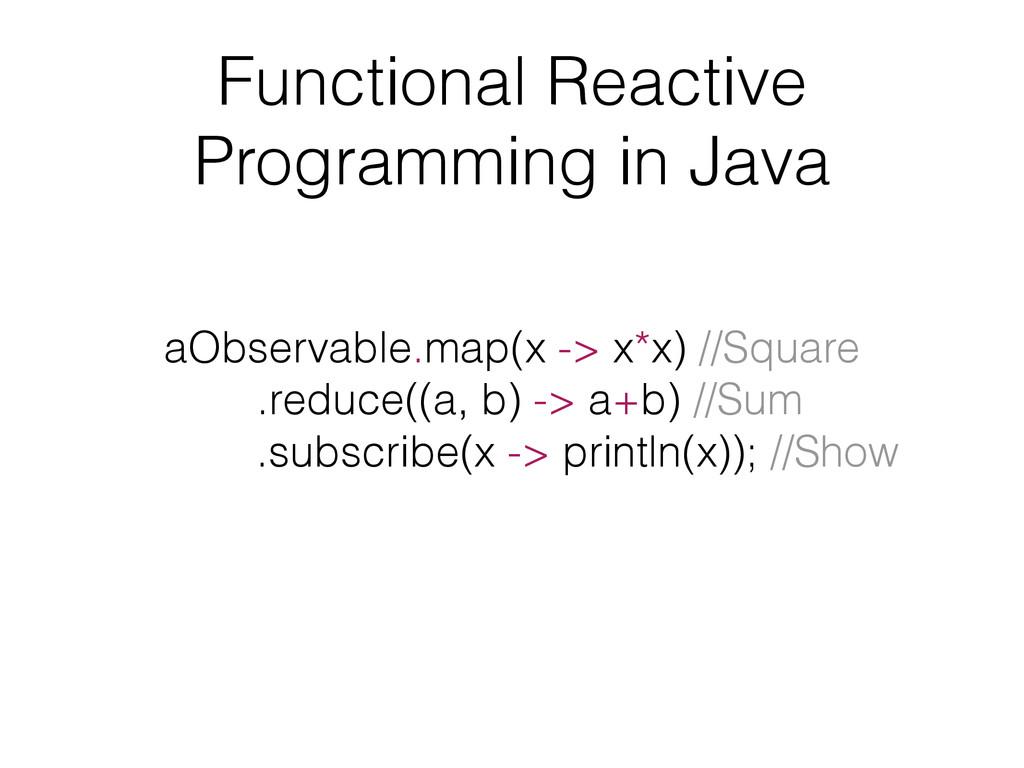 Functional Reactive Programming in Java aObserv...