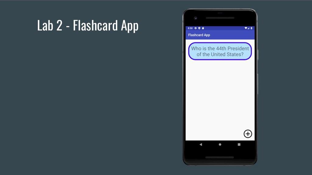 Lab 2 - Flashcard App