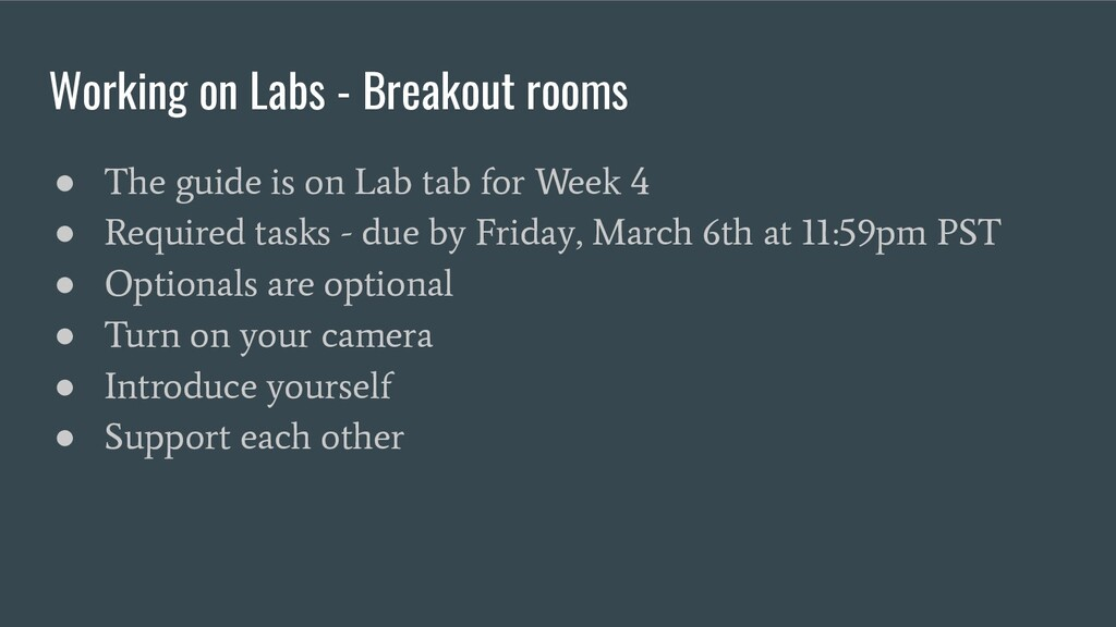 Working on Labs - Breakout rooms ● The guide is...