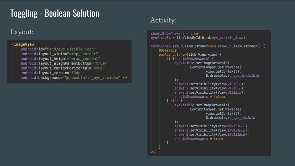 Layout: Activity: Toggling - Boolean Solution