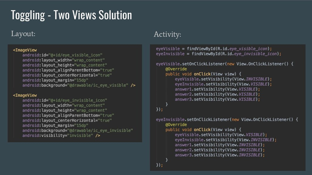 Layout: Activity: Toggling - Two Views Solution