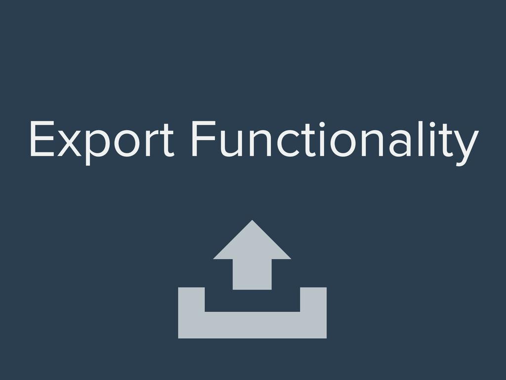 Export Functionality