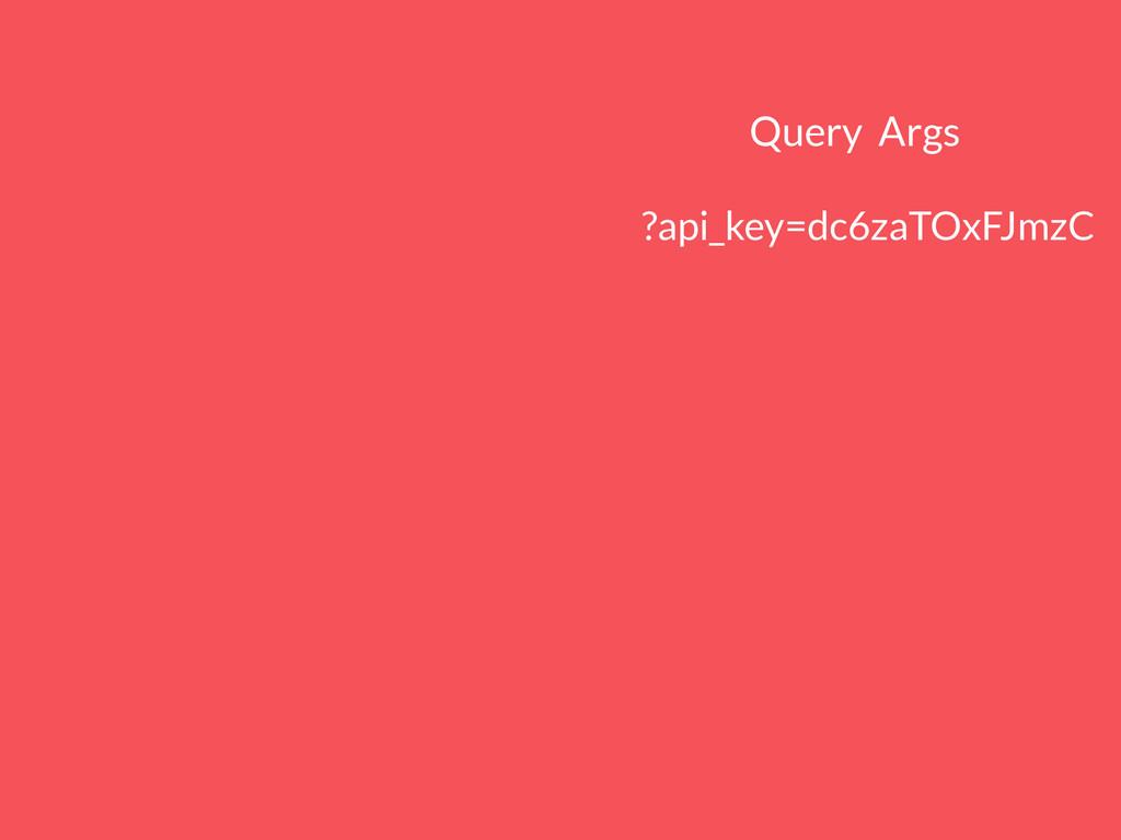 Query Args http://api.giphy.com/v1/gifs/random?...