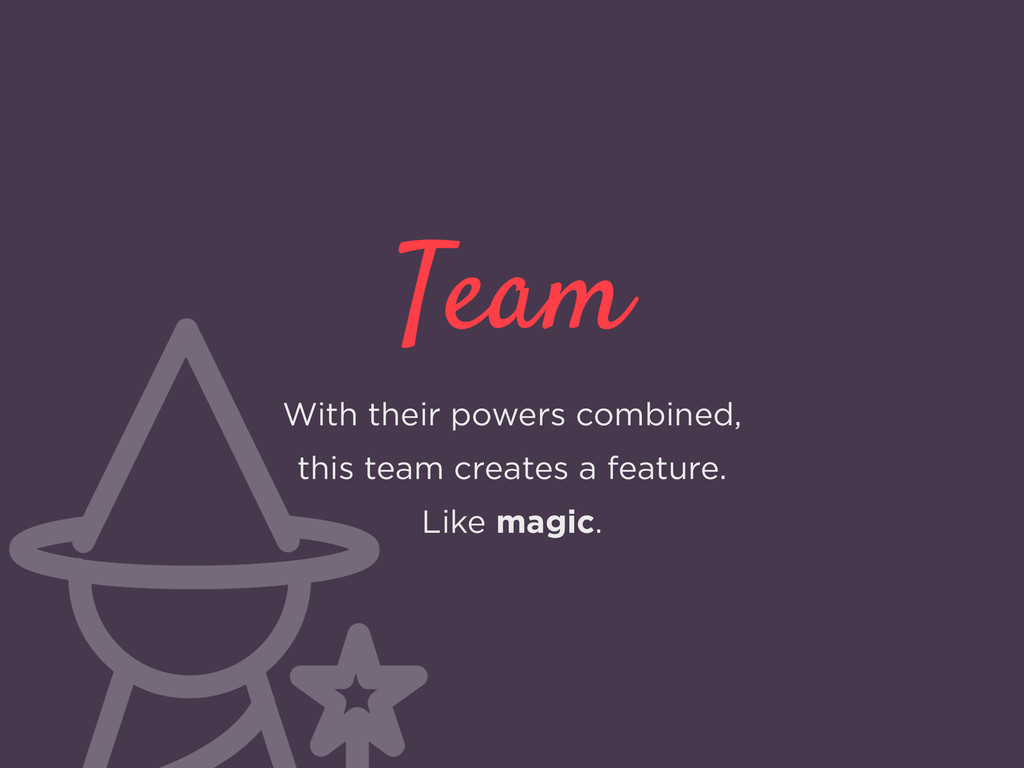 Team With their powers combined, this team crea...