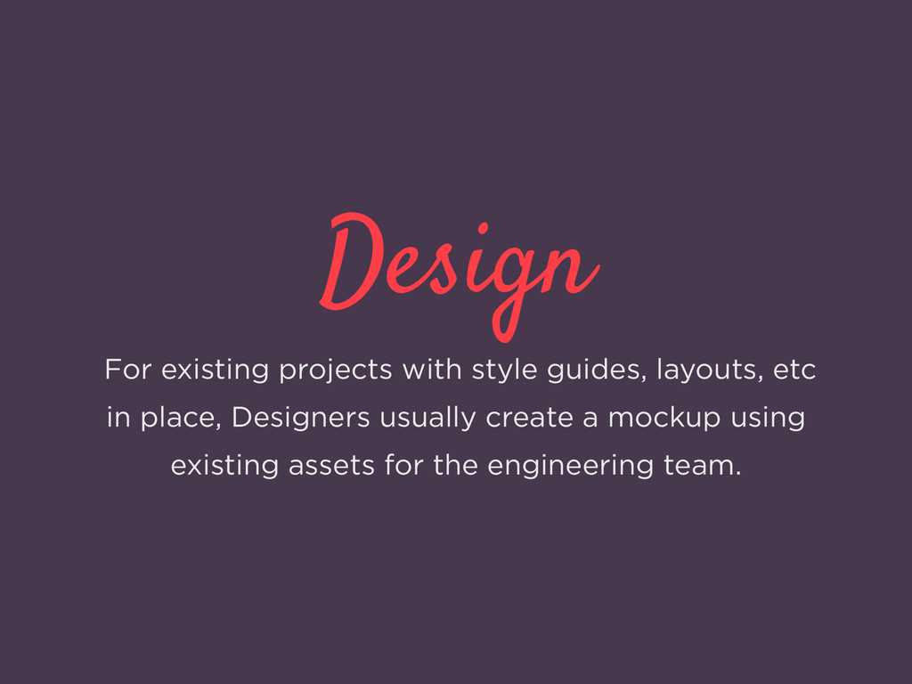 Design For existing projects with style guides,...