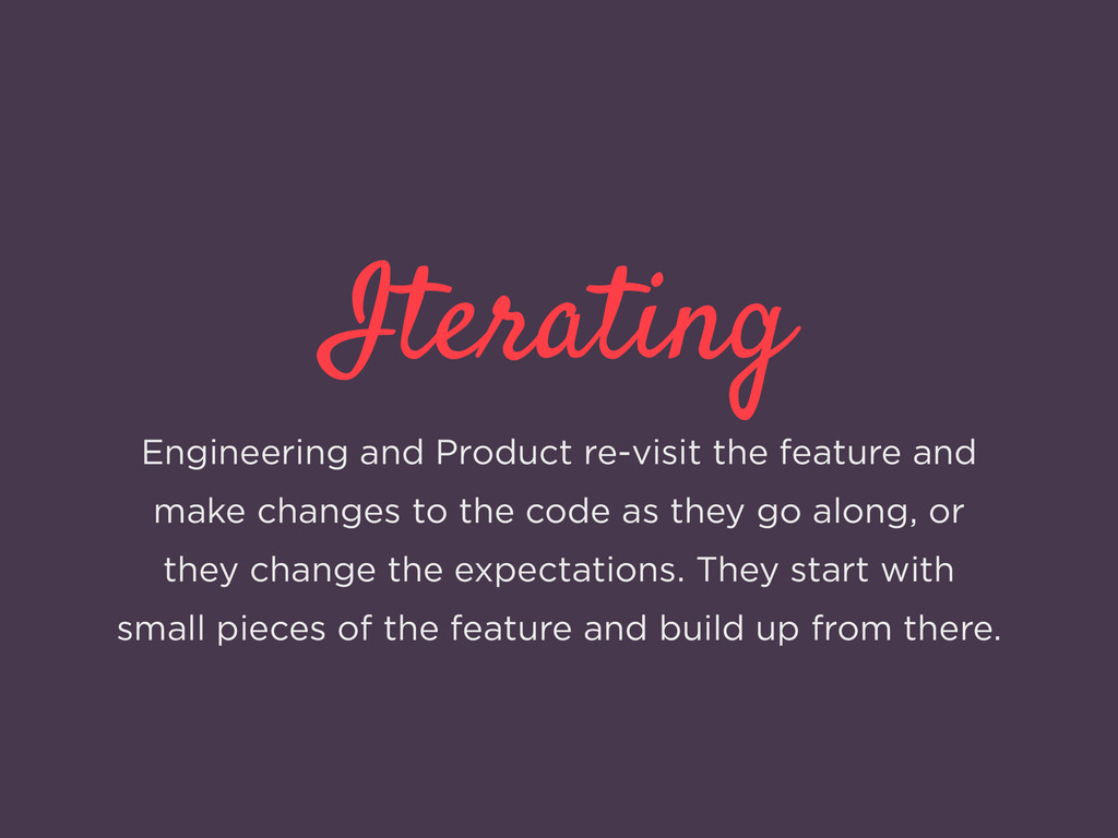 Iterating Engineering and Product re-visit the ...