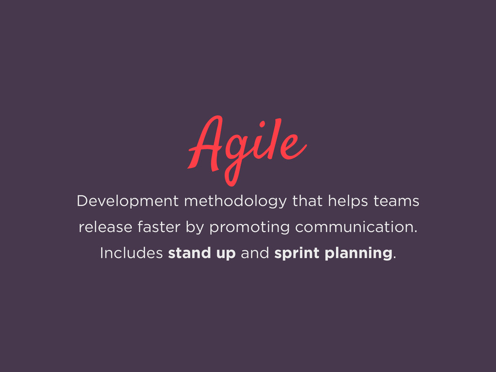 Agile Development methodology that helps teams ...