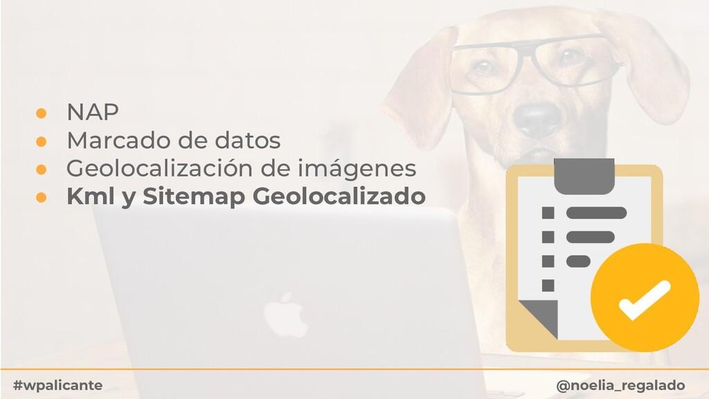 ● NAP ● Marcado de datos ● Geolocalización de i...