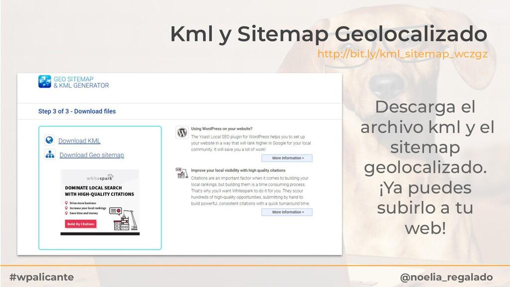 Kml y Sitemap Geolocalizado http://bit.ly/kml_s...