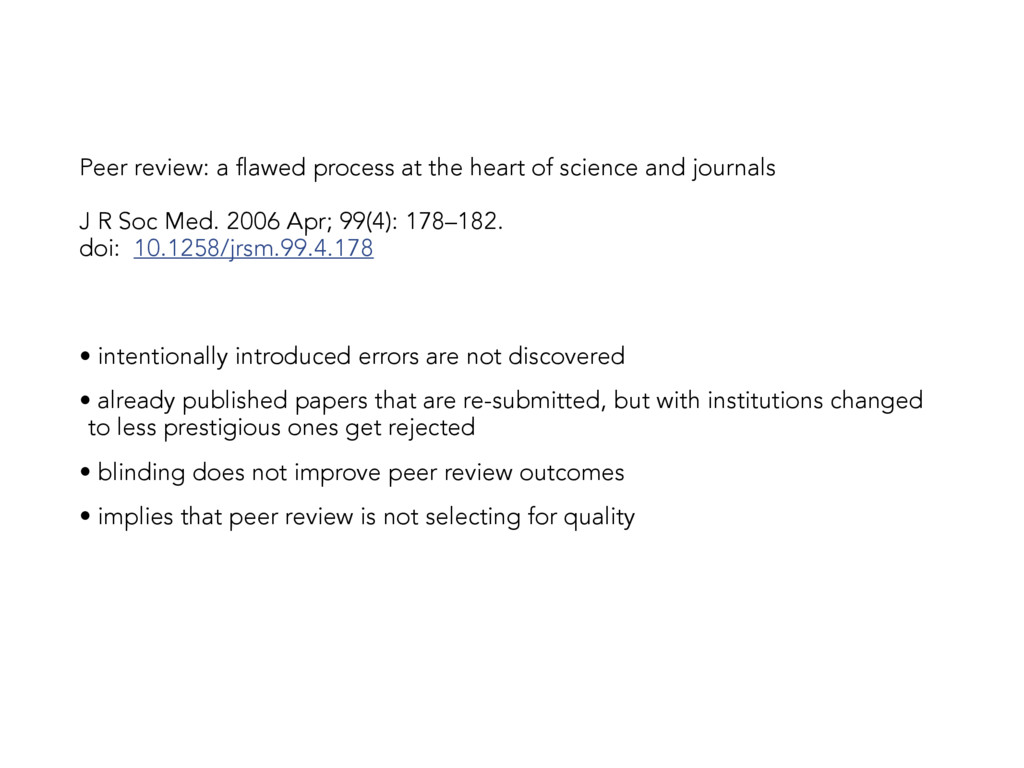 Peer review: a flawed process at the heart of s...