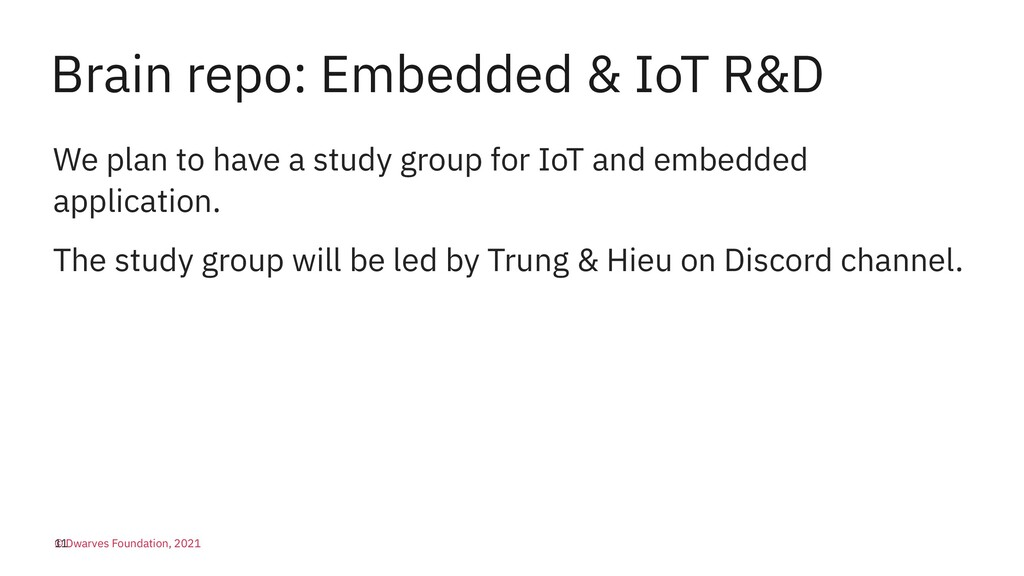 Brain repo: Embedded & IoT R&D We plan to have ...