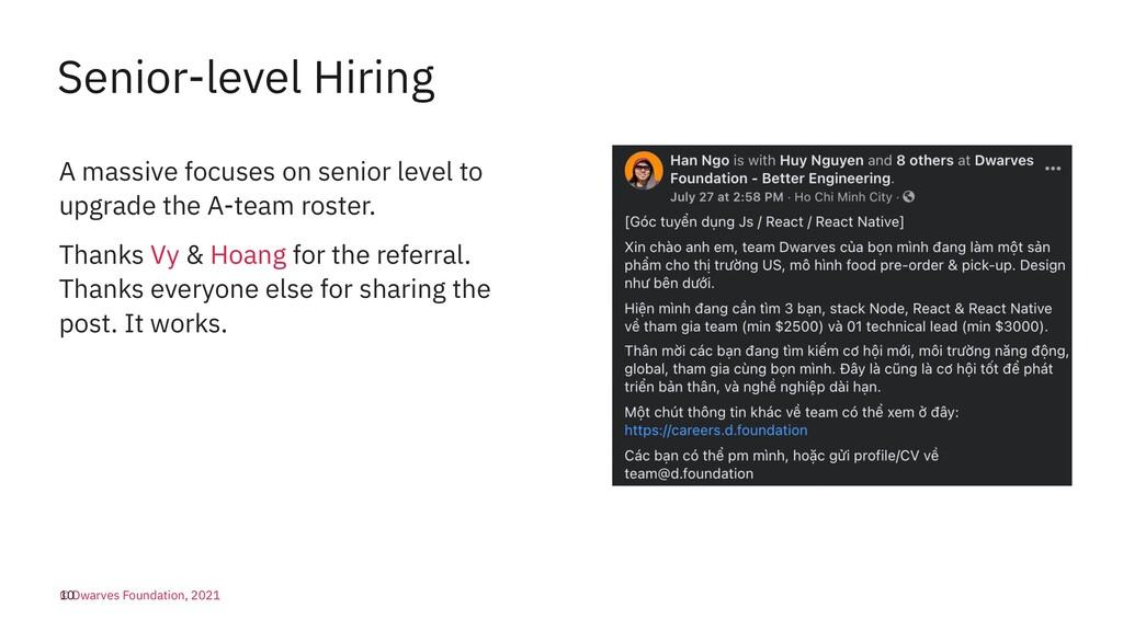 Senior-level Hiring A massive focuses on senior...