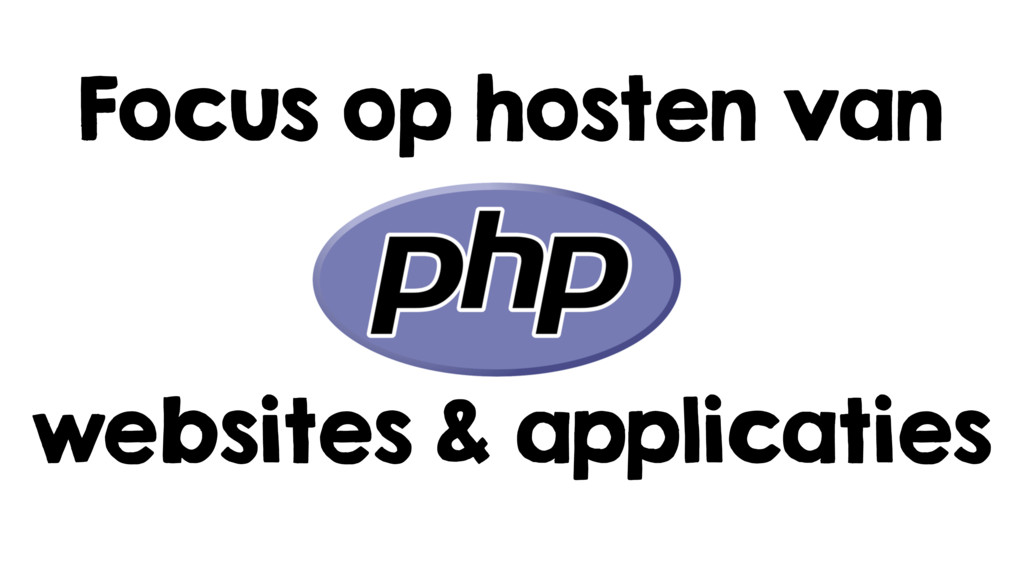 Focus op hosten van websites & applicaties
