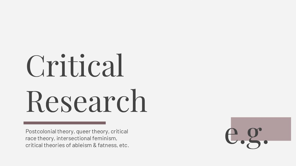 Critical Research Postcolonial theory, queer th...