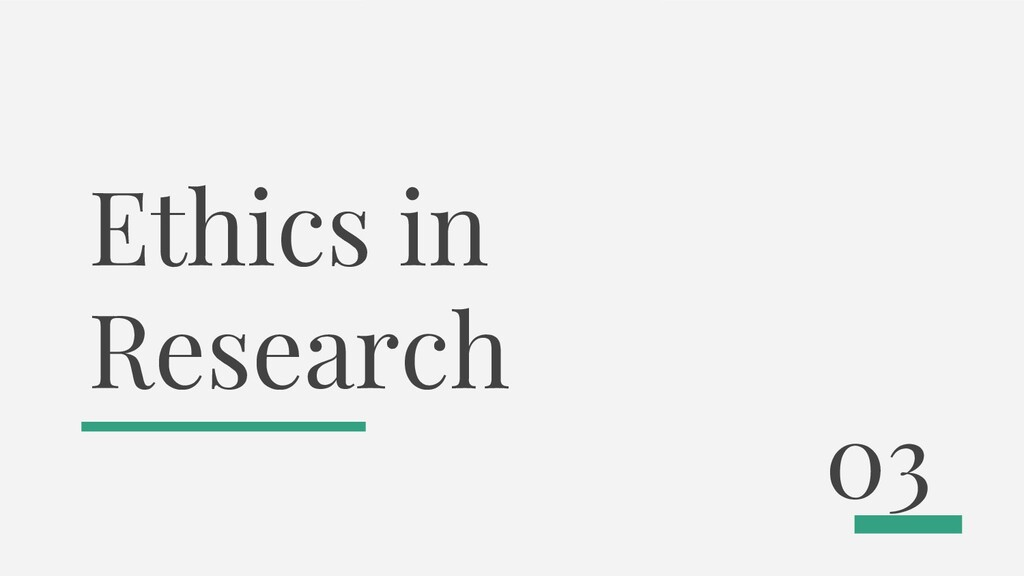 Ethics in Research 03