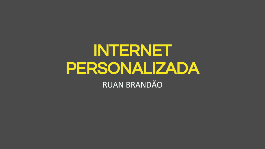 INTERNET PERSONALIZADA