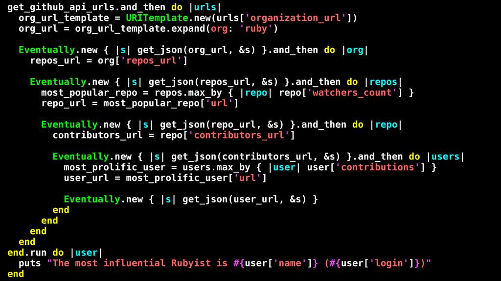 get_github_api_urls.and_then do |urls| org_url_...