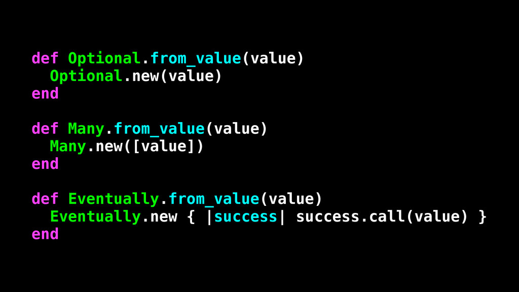 def Optional.from_value(value) Optional.new(val...