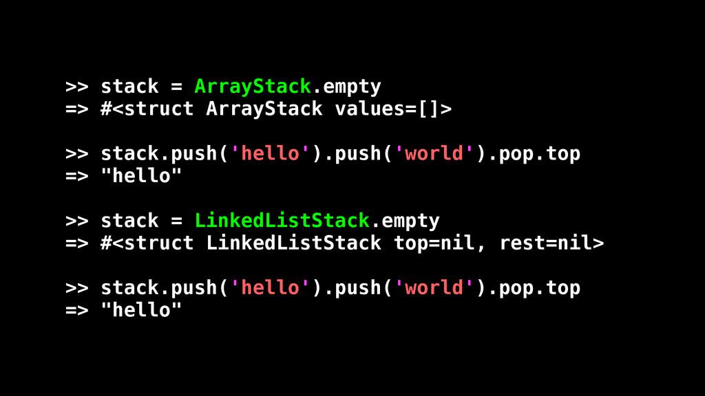 >> stack = ArrayStack.empty => #<struct ArraySt...