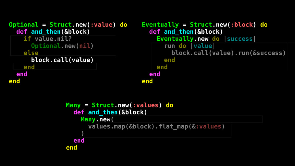 Optional = Struct.new(:value) do def and_then(&...