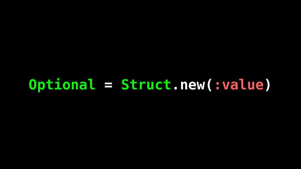 Optional = Struct.new(:value)