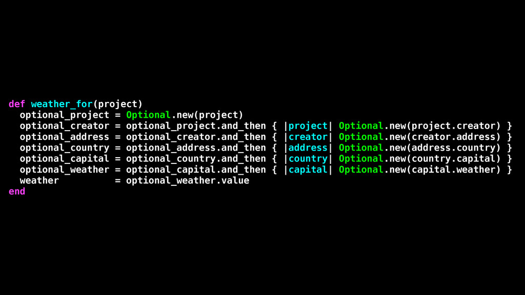 def weather_for(project) optional_project = Opt...