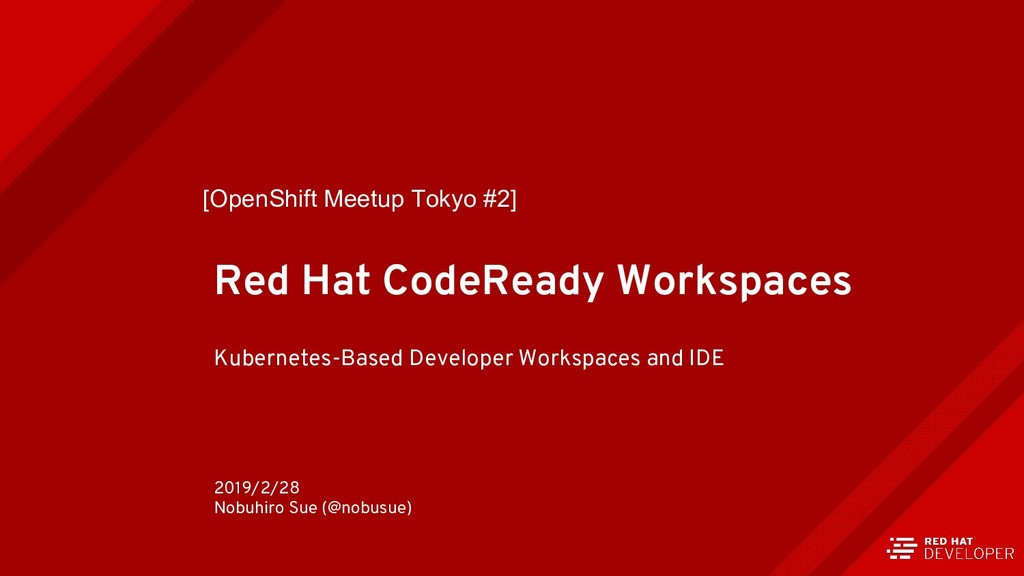Red Hat CodeReady Workspaces Kubernetes-Based D...