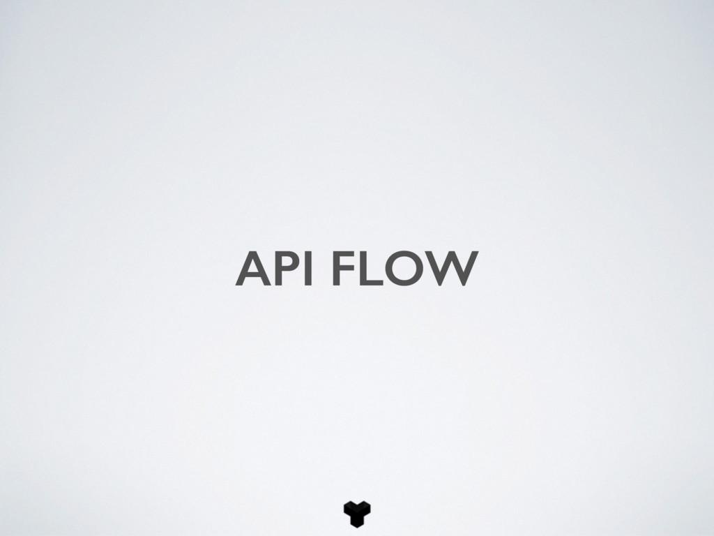 API FLOW