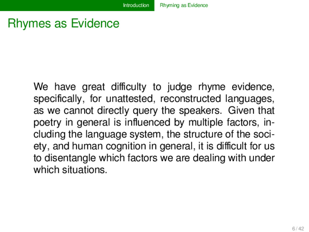 Introduction Rhyming as Evidence Rhymes as Evid...