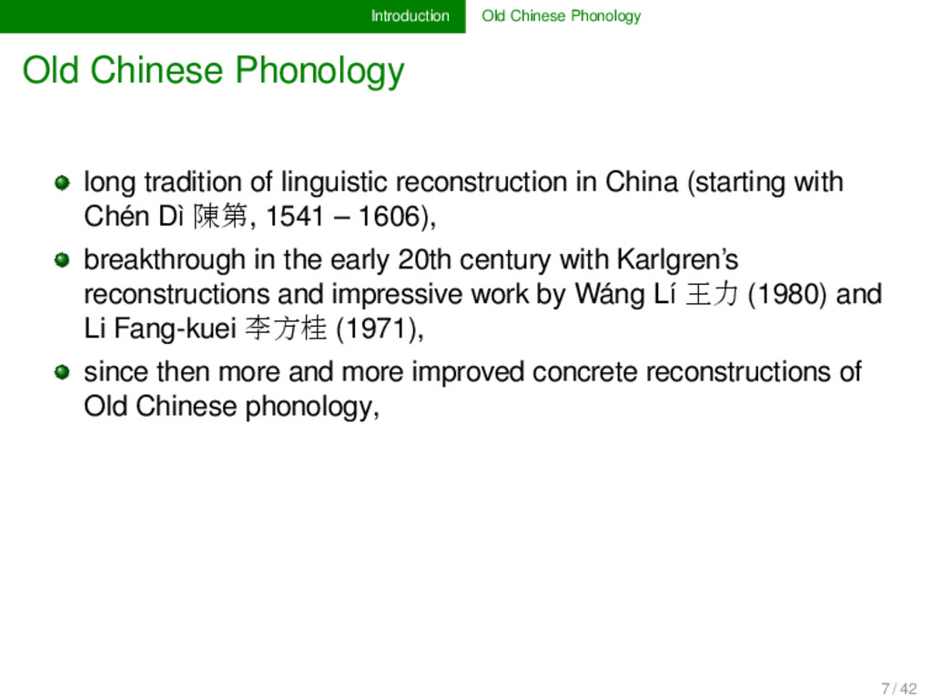 Introduction Old Chinese Phonology Old Chinese ...