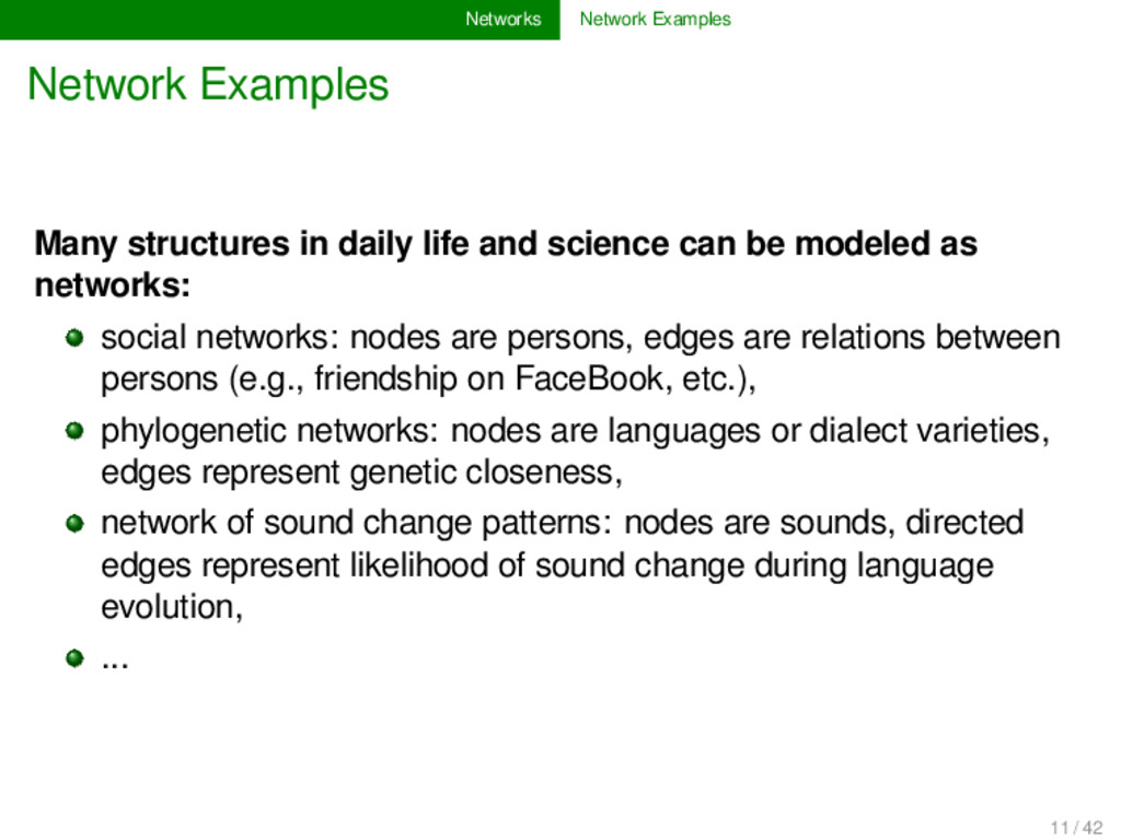 Networks Network Examples Network Examples Many...