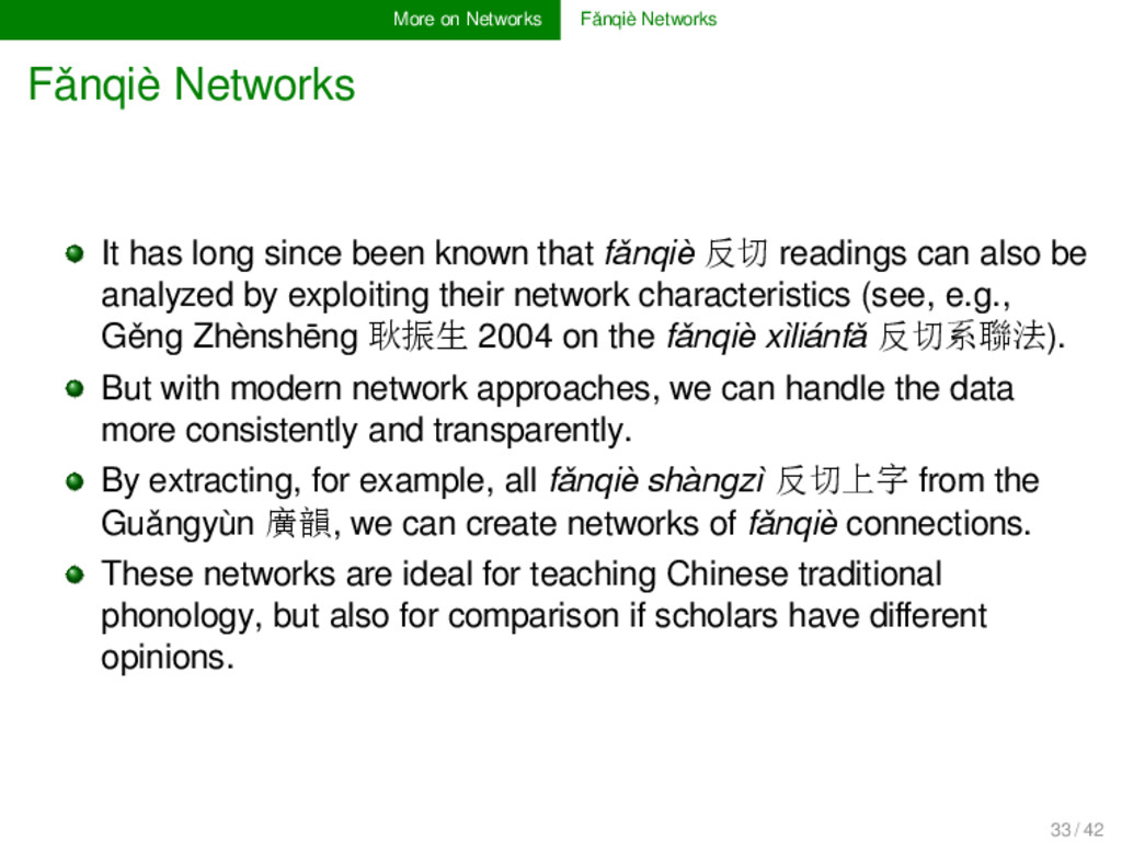 More on Networks Fǎnqiè Networks Fǎnqiè Network...