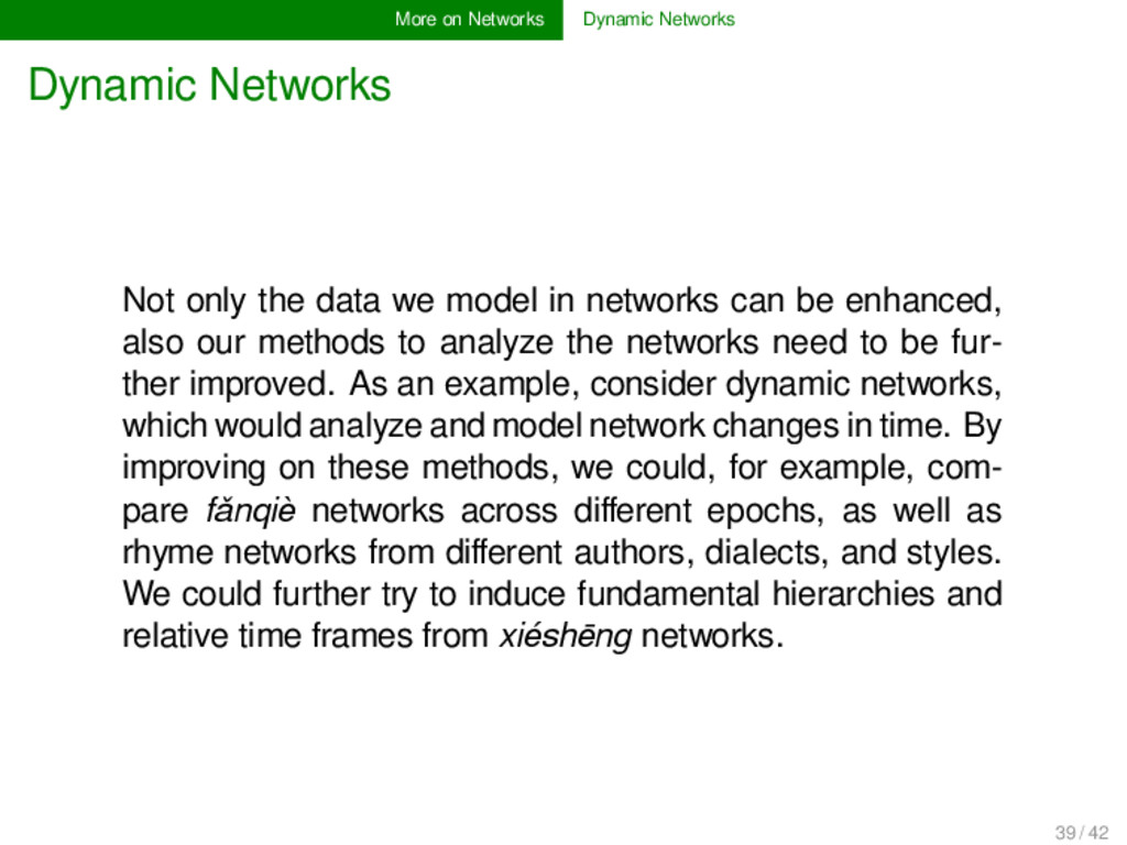 More on Networks Dynamic Networks Dynamic Netwo...