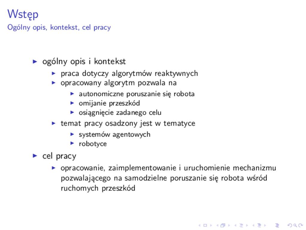Wstęp Ogólny opis, kontekst, cel pracy ogólny o...